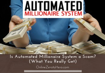 is automated millionaire system a scam