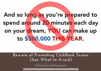 beware of promoting clickbank scams