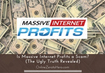 is massive internet profits a scam