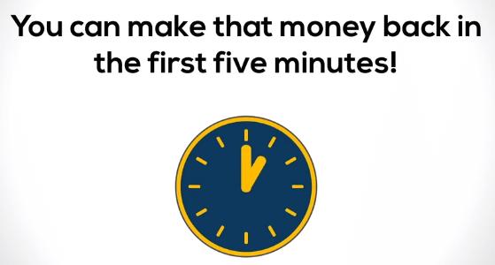 make your money back fast