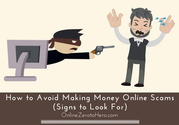 how to avoid making money online scams