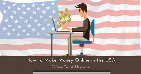 How To Make Money Online In The Usa Find Best Way