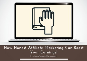 honest affiliate marketing header