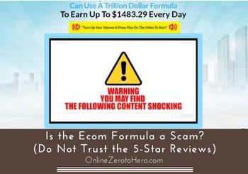 is the ecom formula a scam header