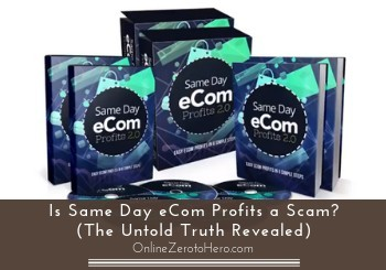 is same day ecom profits a scam review header
