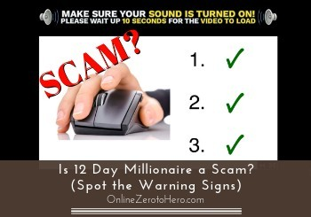 is 12 day millionaire a scam review header