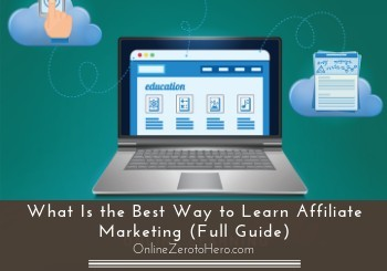the best way to learn affiliate marketing header
