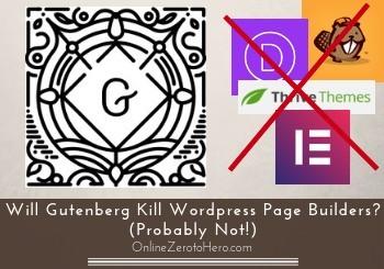 will gutenberg kill wordpress page builders header
