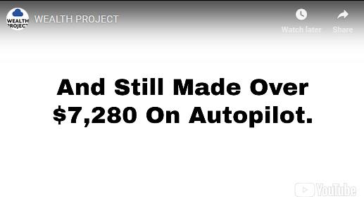 wealth project money on autopilot