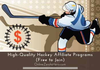 9 High-Quality Hockey Affiliate Programs (Free to Join)
