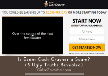 is ecom cash crusher a scam header