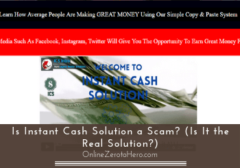 is instant cash solution a scam header