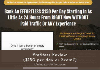 Profiteer Review ($150 per day or Scam?)