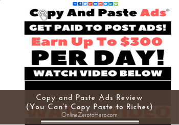 Copy and Paste Ads Review (You Can't Copy Paste to Riches)