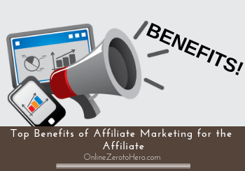 benefits of affiliate marketing for the affiliate header