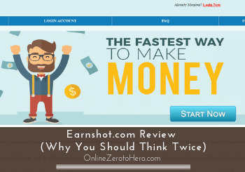 Earnshot.com Review (Why You Should Think Twice)