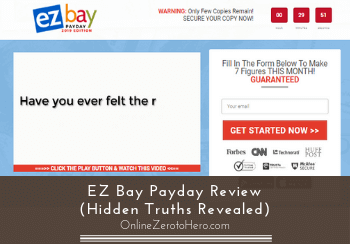 EZ Bay Payday Review (Hidden Truths Revealed)