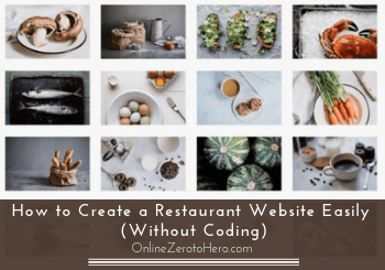 How to Create a Restaurant Website Easily (Without Coding)