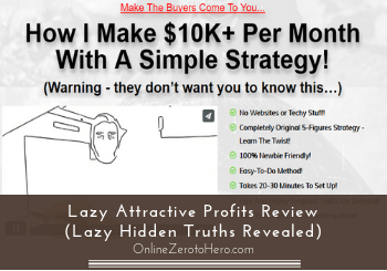 lazy attractive profits review-header