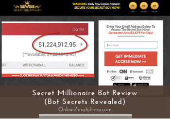 Secret Millionaire Bot Review (Bot Secrets Revealed)