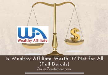is wealthy affiliate worth it header