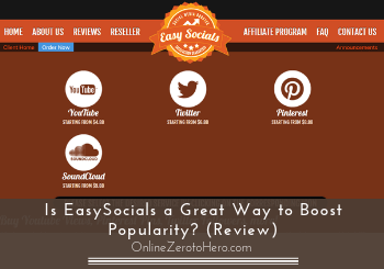 Is EasySocials a Great Way to Boost Popularity? (Review)