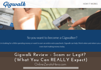 Gigwalk Review – Scam or Legit? (What You Can REALLY Expect)