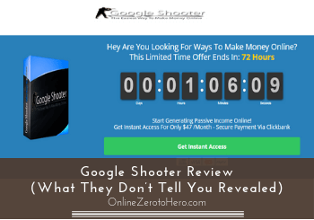 Google Shooter Review (What They Don't Tell You Revealed)