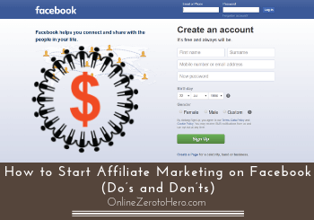 How to Start Affiliate Marketing on Facebook (Do's and Don'ts)