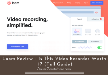 Loom Review – Is This Video Recorder Worth It? (Full Guide)