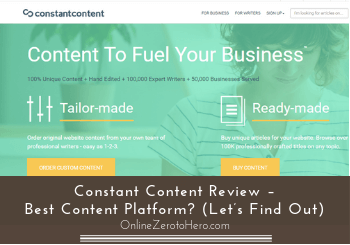 Constant Content Review – Best Content Platform? (Let's Find Out)