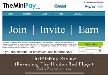 TheMiniPay Review (Revealing The Hidden Red Flags)