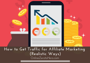how to get traffic for affiliate marketing header