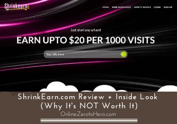 ShrinkEarn.com Review + Inside Look (Why It's NOT Worth It)