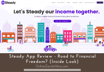 Steady App Review – Road to Financial Freedom? (Inside Look)