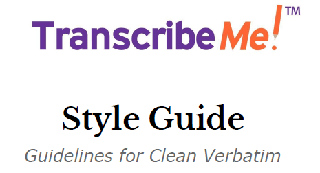 transcribeme guidelines examples