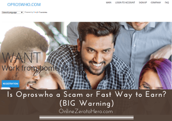Is Oproswho a Scam or Fast Way to Earn? (BIG Warning)