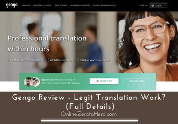 Gengo Review – Legit Translation Work? (Full Details)