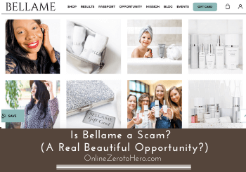 Is Bellame a Scam?  (A Real Beautiful Opportunity?)