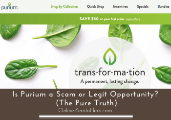 Is Purium a Scam or Legit Opportunity? (The Pure Truth)