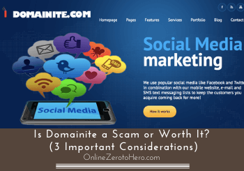 Is Domainite a Scam or Worth It? (3 Important Considerations)