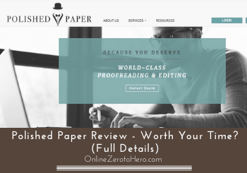 Polished Paper Review – Worth Your Time? (Full Details)