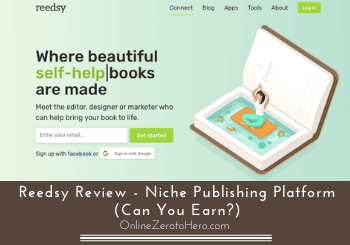 Reedsy Review – Niche Publishing Platform (Can You Earn?)
