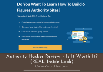 Authority Hacker Review – Is It Worth It? (REAL Inside Look)