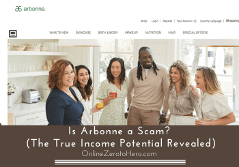 Is Arbonne a Scam? (The True Income Potential Revealed)